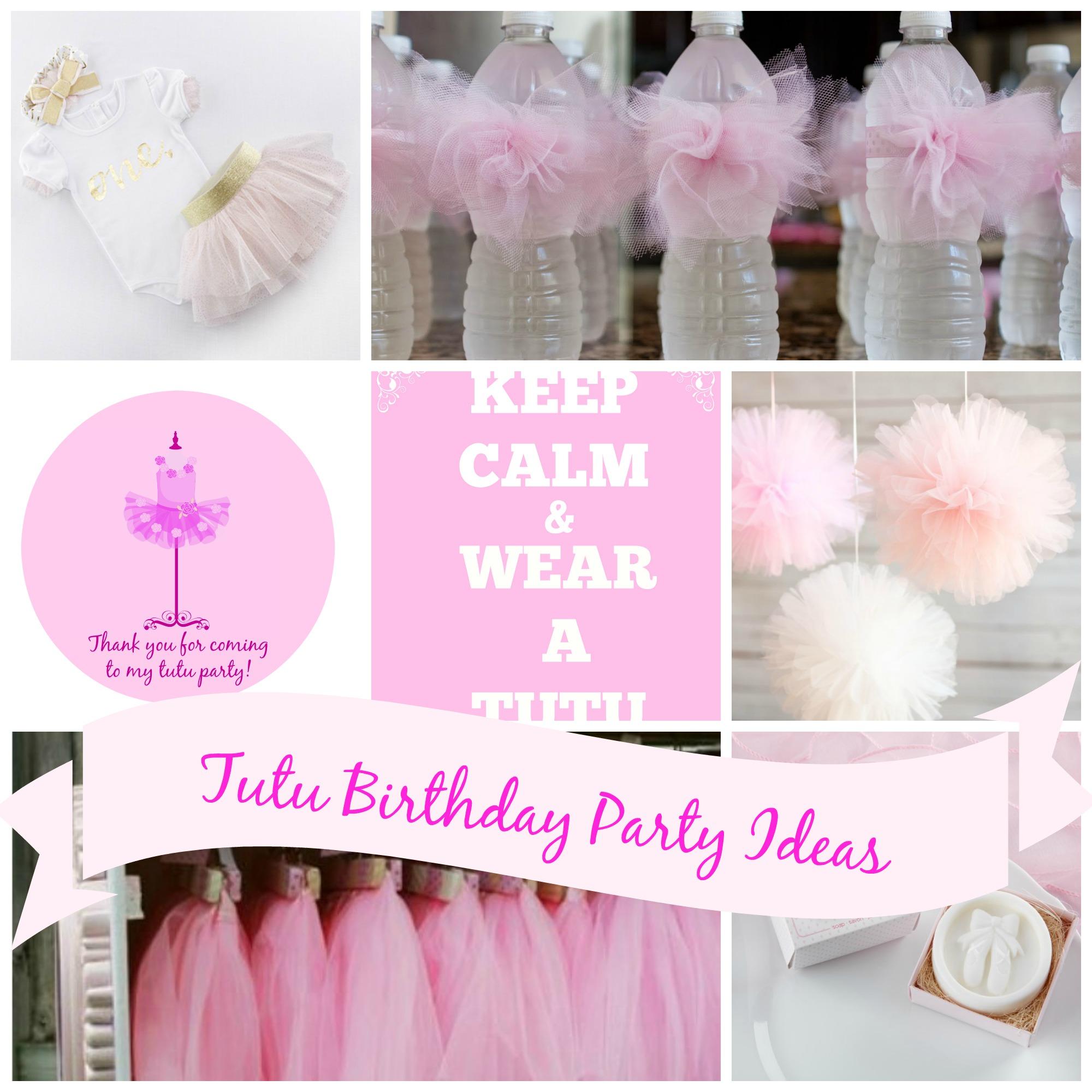 Tutu Birthday Ideas