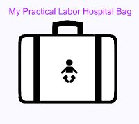 My Practical Labor Hospital Bag