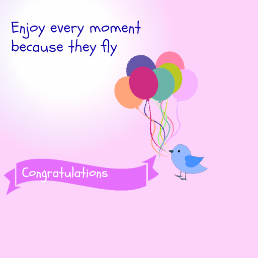 Baby Shower Message Greeting Card Enjoy Every Moment Because They Fly