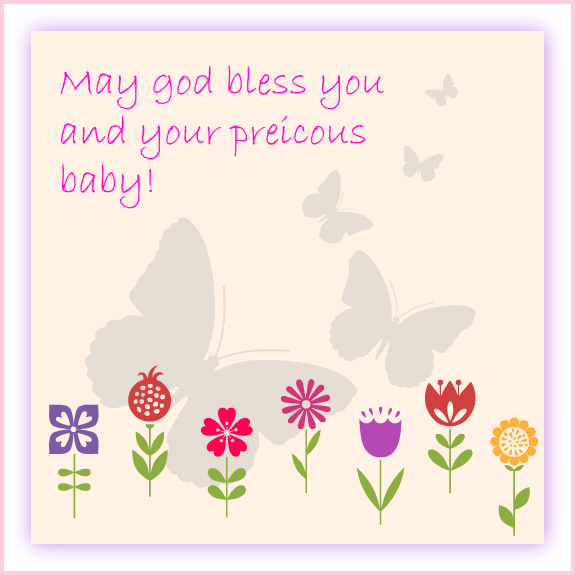 Baby Shower Message Greeting Card - May God Bless You and your Precious Baby