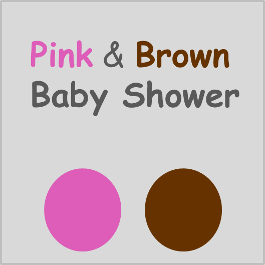 Pink & Brown Baby Shower Theme