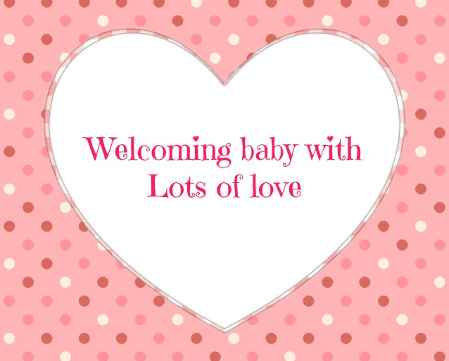 Baby Shower Message Greeting Card - Welcoming baby with lots of love
