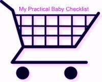 My Practical- Baby Checklist shopping for Baby Gear